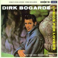 Dirk Bogarde - Lyrics For Lovers [Import]