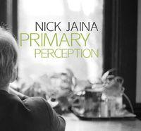 Nick Jaina - Primary Perception