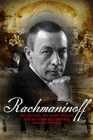Rachmaninoff - His Letters