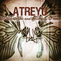 Atreyu - Suicide Notes & Butterfly Kisses [Limited Edition]