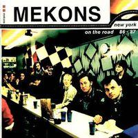 Mekons - New York-On The Road 1986-87