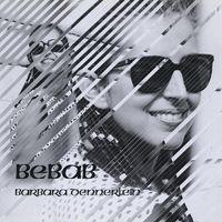 Barbara Dennerlein - Bebab