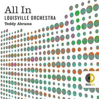 The Louisville Orchestra - All In