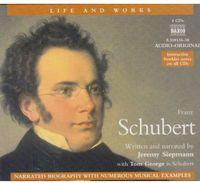 Schubert - Life & Works