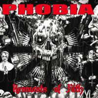 Phobia - Remnants Of Filth [Limited Edition]