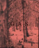 Wolfgang Voigt - Gas