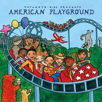 Putumayo Kids Presents - American Playground