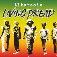 Alborosie - Living Dread [Limited Edition Green Vinyl Single]