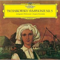Tchaikovsky / Evgeny Mravinsky - Tchaikovsky: Symphony 5