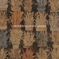Iron & Wine - Weed Garden EP