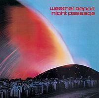 Weather Report - Night Passage [Limited Edition] (Jpn)