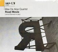 Max De Aloe - Road Movie: Live At Sonvico In Jazz
