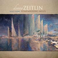 Denny Zeitlin - Remembering Miles