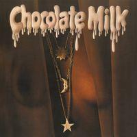 Chocolate Milk - Chocolate Milk