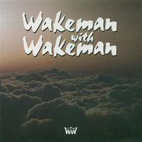 Wakeman With Wakeman - Wakeman With Wakeman