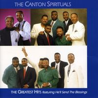 Canton Spirituals - Greatest Hits