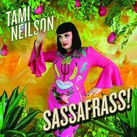 Tami Neilson - Sassafrass [Limited Edition] [Download Included]