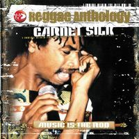 Garnett Silk - Reggae Anthology-Music Is The Rod