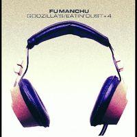 Fu Manchu - Godzilla's / Eatin' Dust +4 (10in) [Colored Vinyl] (Gate)