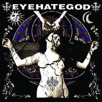 Eyehategod - Eyehategod (Uk)