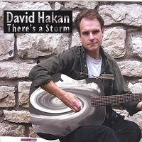 David Hakan - There's a Storm