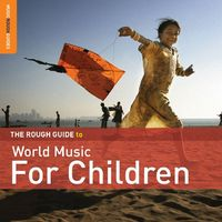 Rough Guide - Rough Guide to World Music for Children / Various