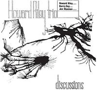 Howard Riley - Discussions