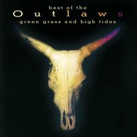 Outlaws - Green Grass & High Tides (Hol)