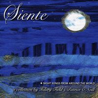 Hilary Field - Siente: Night Songs From Around The World