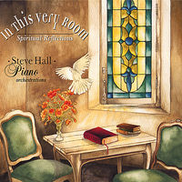 Steve Hall - In This Very Room