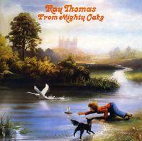 Ray Thomas - From Mighty Oaks [Import]