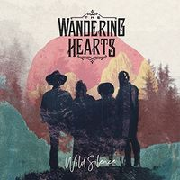 Wandering Hearts - Wild Silence