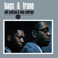 Milt Jackson & John Coltrane - Bags & Trane [2LP]