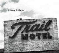 Jimmy Lafave - Trail Three