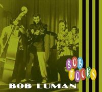 Bob Luman - Bob Rocks [Import]