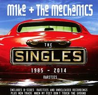 Mike + The Mechanics - The Singles 1985-2014 + Rarities [Import]