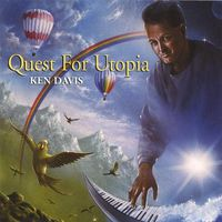 Ken Davis - Quest For Utopia