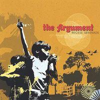 Argument - Recess Serenade