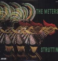 The Meters - Struttin [180 Gram Vinyl]