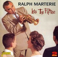 Ralph Marterie - Into The 1950's [Import]
