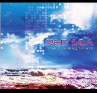 Red Sea - Coming Storm