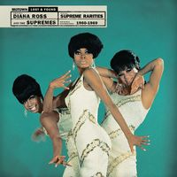 Diana Ross & Supremes - Supreme Rarities: Motown Lost & Found (1960-1969)