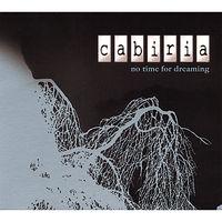 Cabiria - No Time for Dreaming