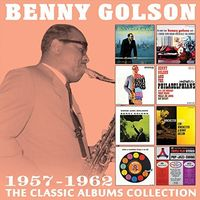 Benny Golson - Classic Albums Collection: 1957-1962