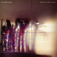 Mt. Desolation - When The Night Calls [Import LP]
