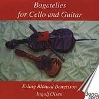 Erling Blöndal Bengtsson - Bagatelles for Cello & Guitar