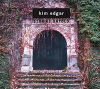 Kim Edgar - Stories Untold