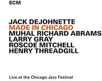 Jack DeJohnette - Made In Chicago