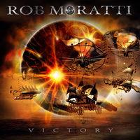 Rob Moratti - Victory [Import]