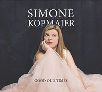 Simone Kopmajer - Good Old Times
